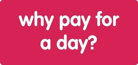 why pay for a day?